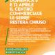 5 e 12 aprile Chiusura straordinaria